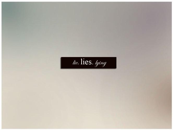 Lie._lies._lying